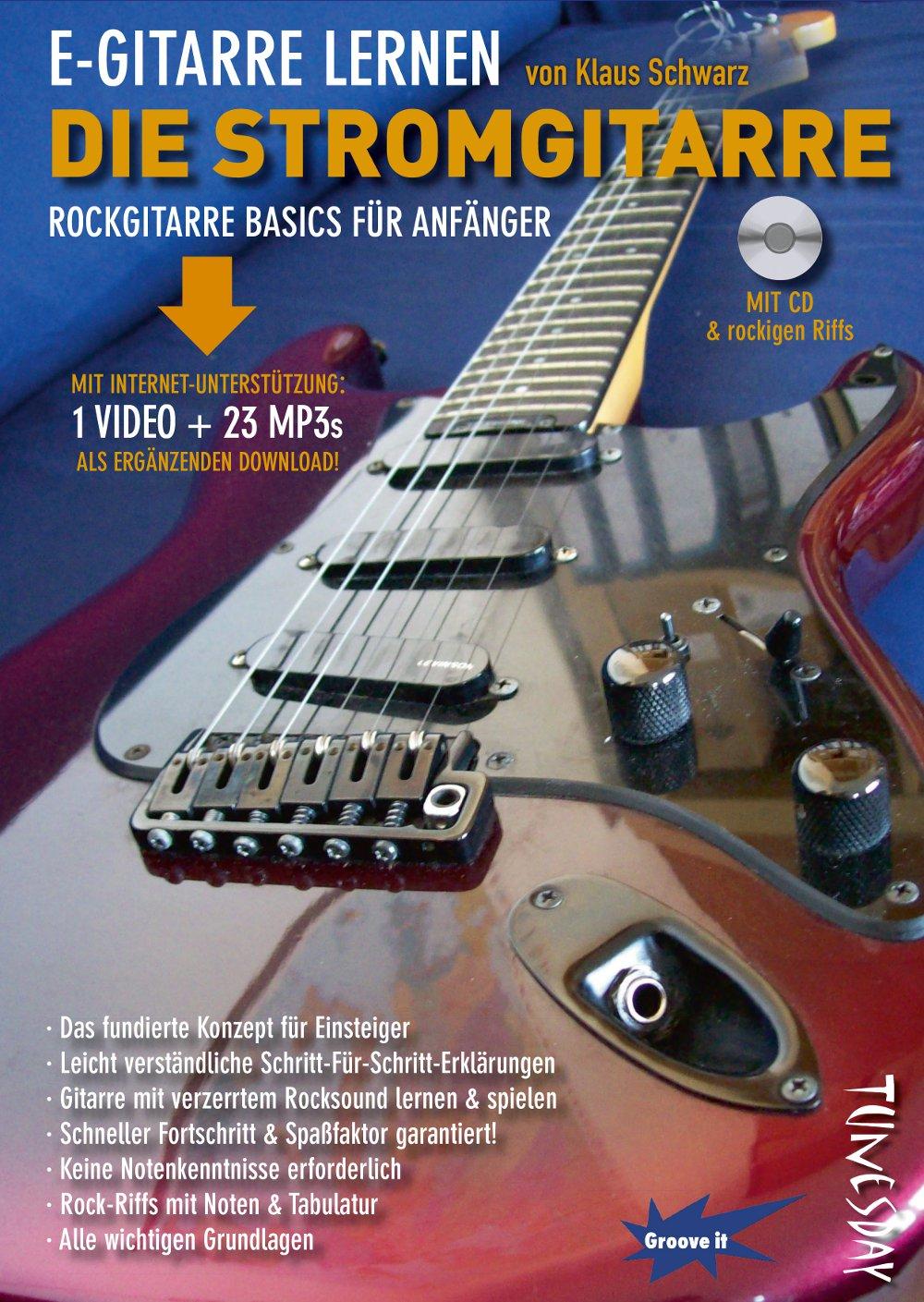 E-Gitarre lernen - DIE STROMGITARRE - Rockgitarre Basics ...
