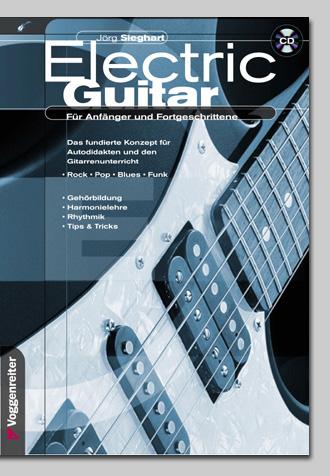 Electric Guitar, E-Gitarre lernen mit Lehrbuch inkl. CD